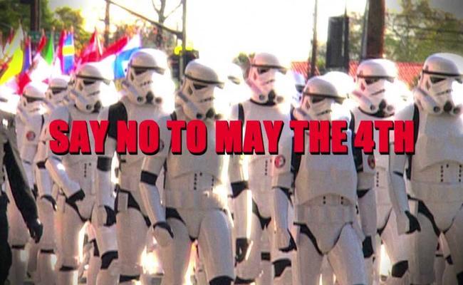 Say No To May the 4th