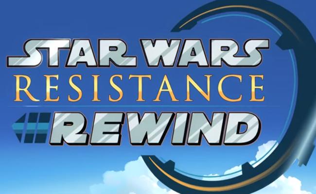 Star Wars Resistance REWIND