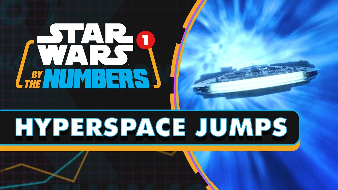 STAR WARS BY THE NUMBERS HYPERSPACE