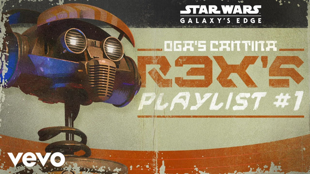 Star Wars Galaxys Edge Ogas Cantina R3Xs Playlist 1