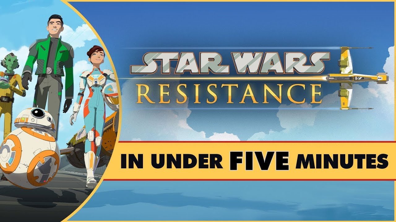 Star Wars Resistance In Under Five Minutes