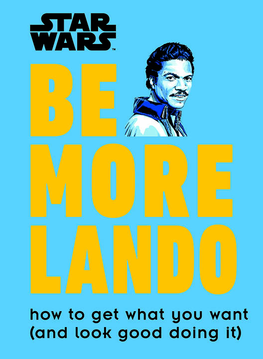Be More Lando Star Wars