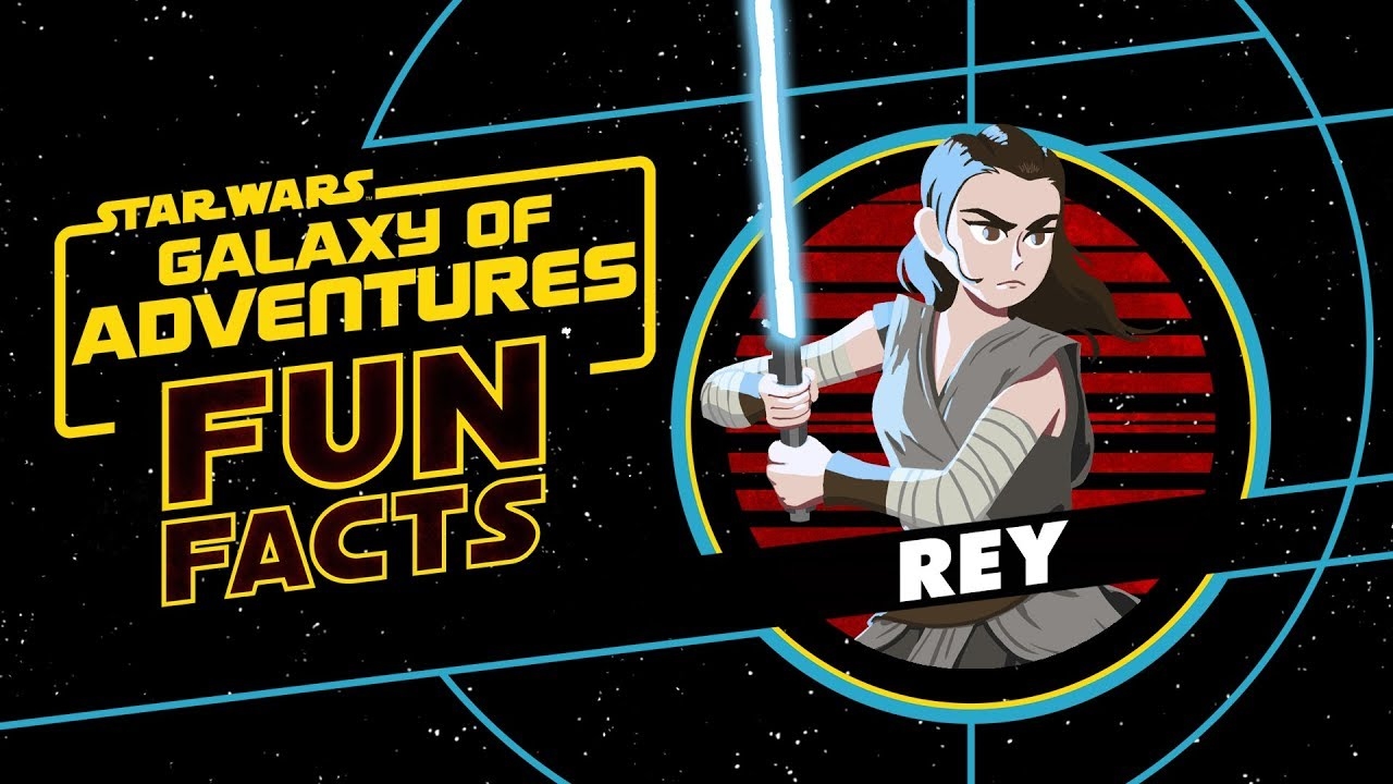 Star Wars Galaxy of Adventures Fun Facts About Rey