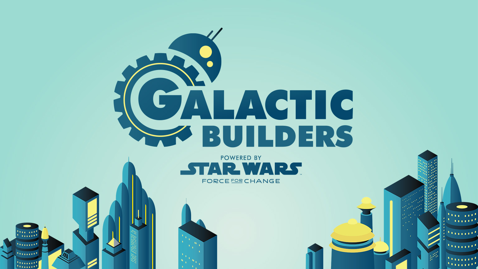 GALACTIC BUILDERS VISIT STAR WARS GALAXYS EDGE