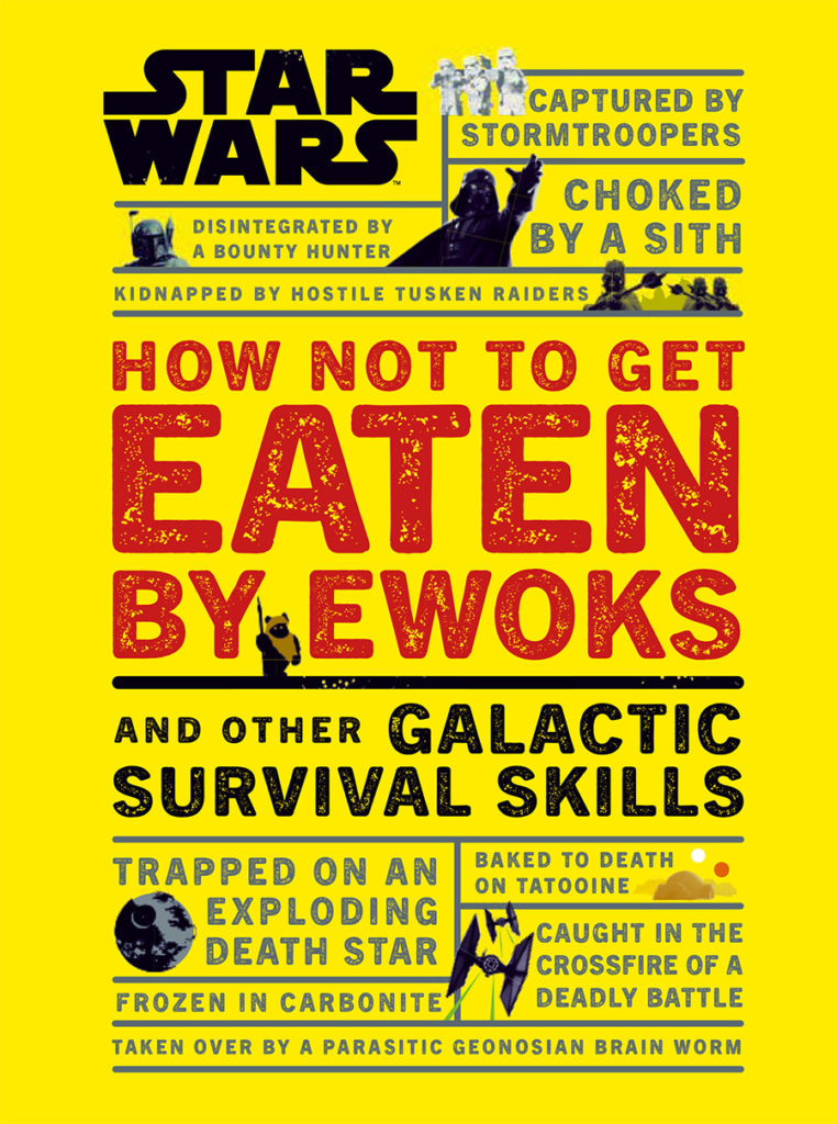 Star Wars How Not to Get Eaten By Ewoks