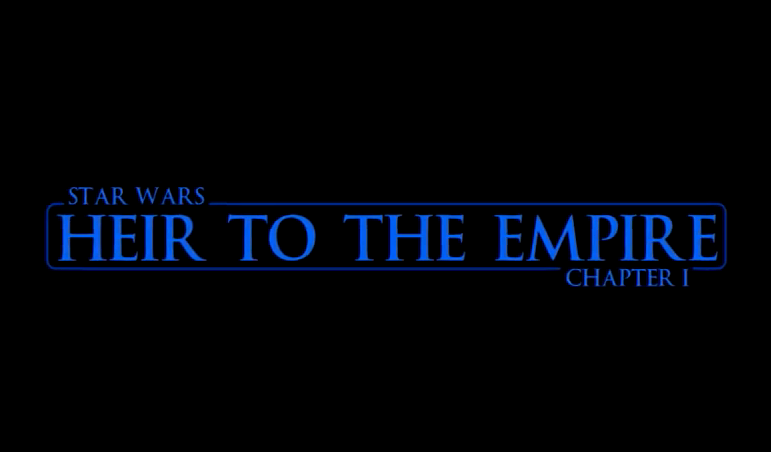 Star Wars Heir to the Empire Fanfilm
