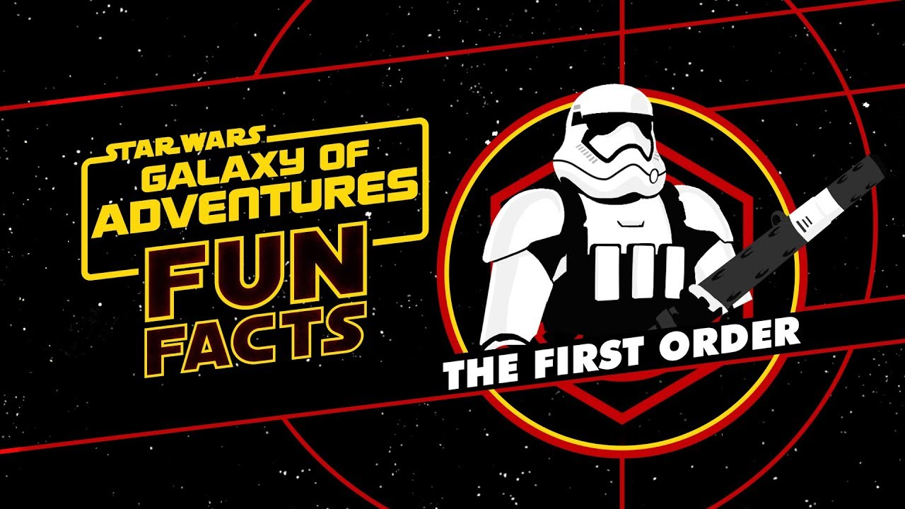 Star Wars Galaxy Of Adventures Fun Facts The First Order