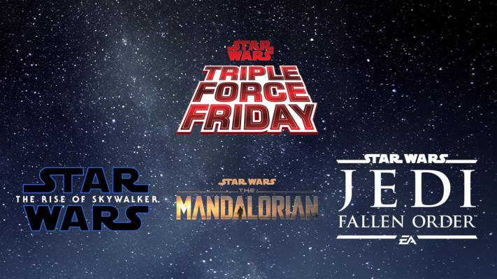 TRIPLE FORCE FRIDAY STAR WARS THE RISE OF SKYWALKER THE MANDALORIAN