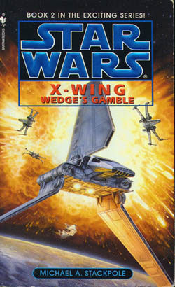 Get Wedge's Gamble (Star Wars: X-Wing Series, Book 2) PDF