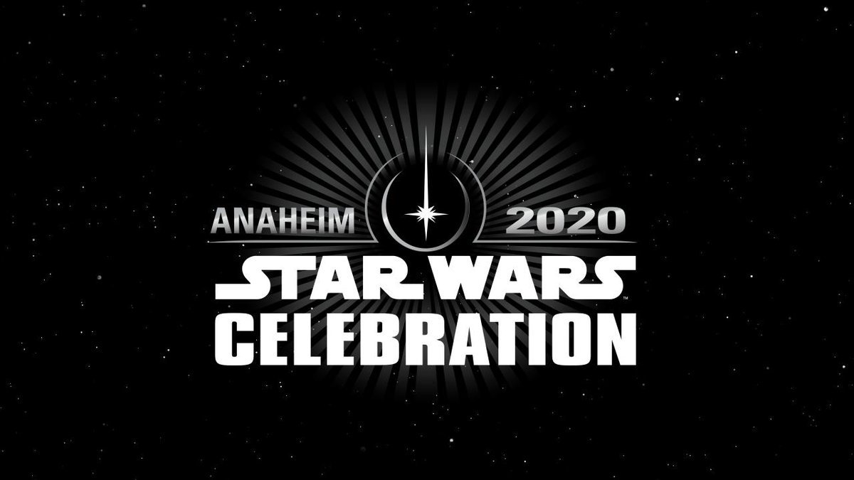 STAR WARS CELEBRATION ANAHEIM 2020